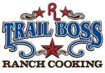 Trail Boss Ranch Cooking